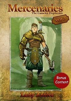 Mercenaries (The Camelot Prophecies Book 3) by [Antiva, Lady]