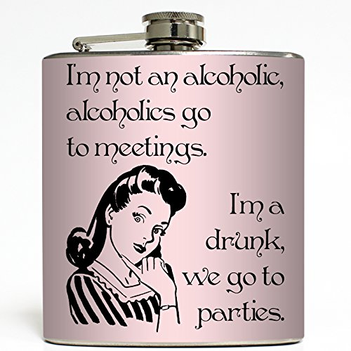 We Go To Parties - Funny Drunk Flask - Liquid Courage Flasks - 6 oz. Stainless Steel (Funny Hip Flask)
