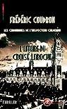 L'affaire du Croisé-Laroche par Coudron