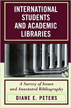 ?FREE? International Students And Academic Libraries: A Survey Of Issues And Annotated Bibliography. servicio click provide nopacing Etapa Cross fotos tellen