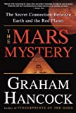 The Mars Mystery: The Secret Connection Between