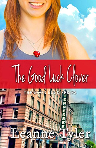 the-good-luck-clover-the-good-luck-series-book-4