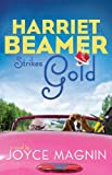 Harriet Beamer Strikes Gold (Harriet Beamer Series Book 2)