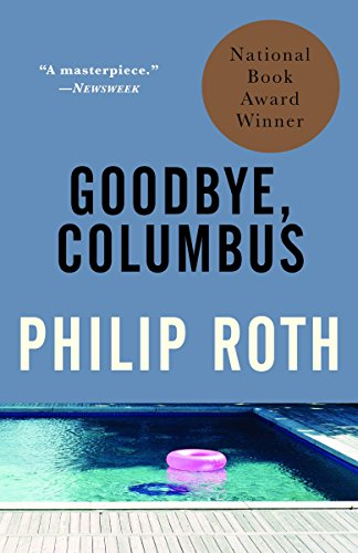 Goodbye, Columbus : And Five Short Stories (Vintage...