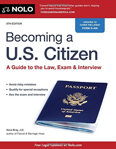 Pdf Law Becoming a U.S. Citizen: A Guide to the Law, Exam & Interview