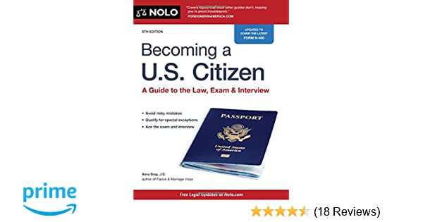 Becoming A Us Citizen A Guide To The Law Exam Interview Ilona