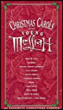Christmas Carols of the Young Messiah (20 Favorite Christmas Carols) [VHS VIDEO]