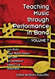 Teaching Music through Performance in Band, Volume 7, Miles, Richard, 1579997414