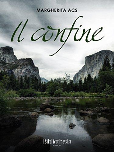 il-confine-fantasy-italian-edition