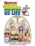 Jesus Brings Us Life, Anne Eileen Heffernan, Anne Joan Flanagan, 0819839604