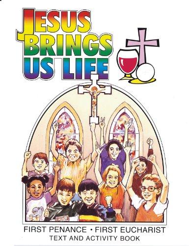 Jesus brings us life