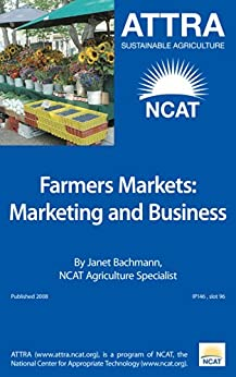 Farmers Markets: Marketing and Business Guide by [Bachmann, Janet]