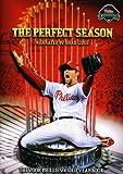 Perfect Season: The 2008 Philadelphia Phillies Video Yearbook