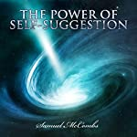 The Power of Self-Suggestion | Samuel McCombs