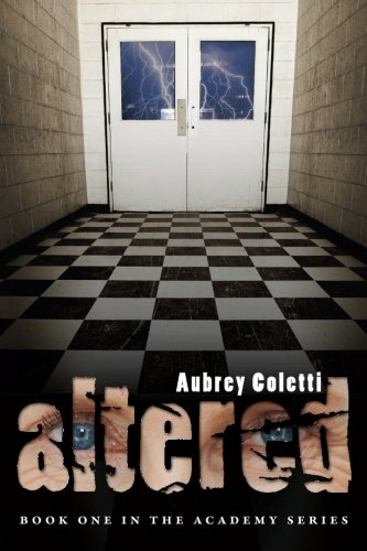 Altered (The Academy Series) (Volume 1)