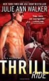Thrill Ride (Black Knights Inc.) by  Julie Ann Walker in stock, buy online here
