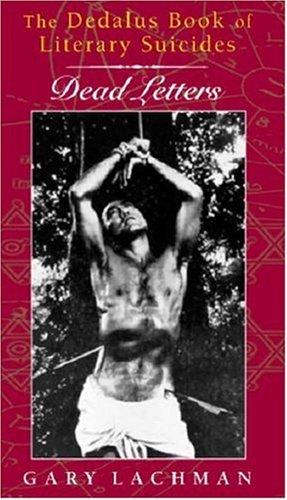 The Dedalus Book of Literary Suicides: Dead Letters (Dedalus Concept Books) pdf