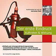 Der Erste Eindruck - Auftreten & Wirkung Hörbuch von Alexander Plath Gesprochen von: Alexander Plath