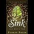 Sink: Old Man's Tale