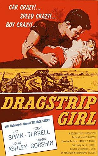 Dragstrip Girl Poster Movie B 27 x 40 Inches - 69cm x 102cm Fay Spain Steven Terrell John Ashley Frank Gorshin