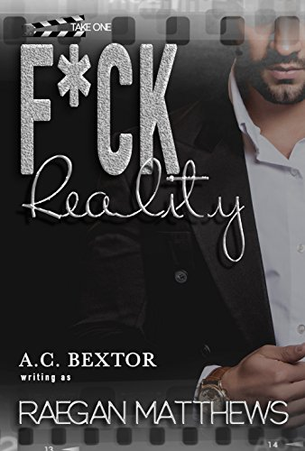 F*CK Reality: Take One (English Edition)