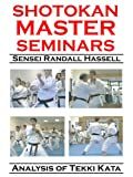 Shotokan Master Seminars: Analysis of Tekki Kata