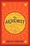 Books : The Alchemist, 25th Anniversary: A Fable About Following Your Dream