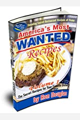 America's Most Wanted Recipes - Volume 1