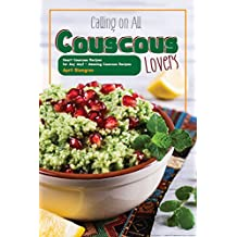 Calling on All Couscous Lovers: Heart Couscous Recipes for Any day! -  Amazing Couscous Recipes