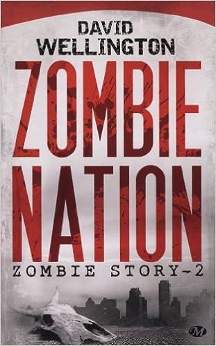 Livres gratuits Zombie Story, Tome 2: Zombie Nation epub pdf