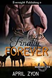 Finally Forever (Massey, TX Book 2)