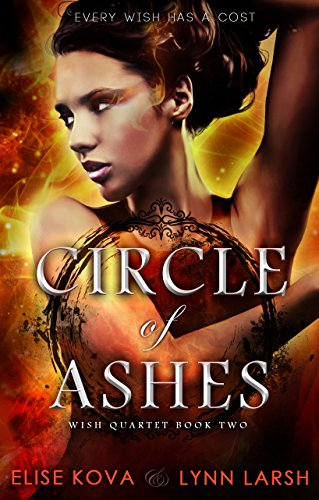 Wishes Circle (Circle of Ashes (Wish Quartet Book 2))