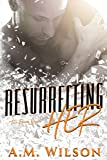 img - for Resurrecting Her (Revive Series Book 2) book / textbook / text book