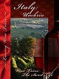 Wine Tours The Sweet Life Umbria