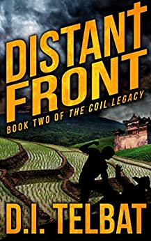 DISTANT FRONT: Book Two of The COIL Legacy by [Telbat, D.I.]