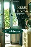 Equilibrium, Lorrie Thomson, 0758285779