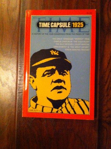 - Time Capsule 1925