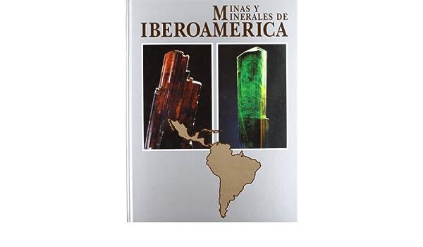 Minas y minerales de Iberoamérica: Amazon.es: Calvo Perez ...