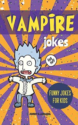 Vampire Jokes: Funny Riddles and Jokes for Kids (Halloween Series)