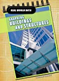 Graphing Buildings and Structures, Yvonne Thorpe and Paul Mason, 1432915290
