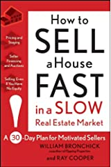 How to Sell a House Fast in a Slow Real Estate Market: A 30-Day Plan for Motivated Sellers Paperback