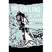 Calling by Barry Blanchard (25-Sep-2014) Hardcover