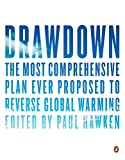 #1: Drawdown: The Most Comprehensive Plan Ever Proposed to Reverse Global Warming
