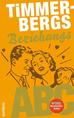Timmerbergs Single-ABC /Timmerbergs Beziehungs-ABC (Timmerbergs ABC)