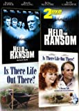 Held for Ransom/Is There Life Out There