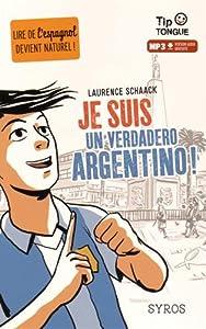 """Afficher """"Je suis un verdadero Argentino !"""""""