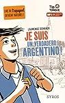 Je suis un verdadero Argentino ! par Schaack