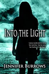 Into the Light (The Dark Series)