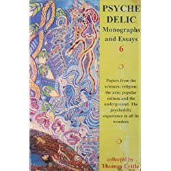 PSYCHEDELIC MONOGRAPHS AND ESSAYS - VOLUME 6