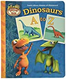 img - for Dinosaurs A to Z (Dinosaur Train) book / textbook / text book